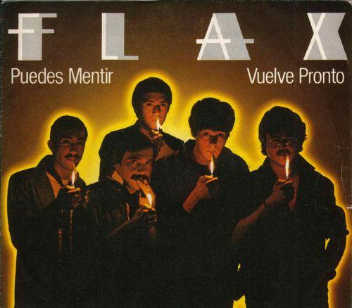 Flax - Puedes Mentir / Vuelve Pronto (Portada 45)