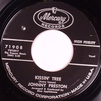 Johnny Preston - Kissin' Tree