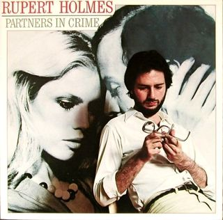 Rupert Holmes - Partners In Crime (Album)