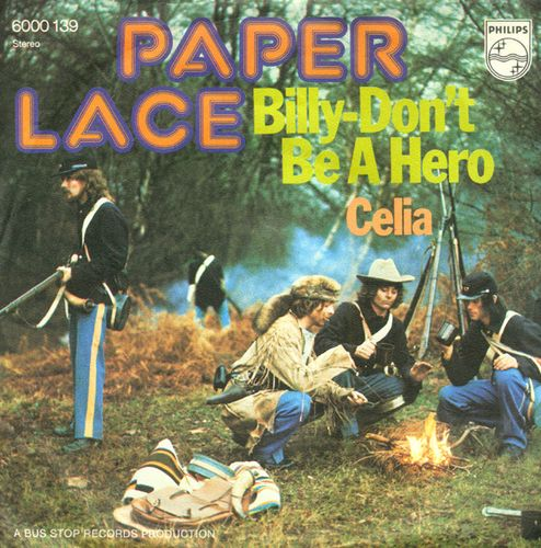 Paper Lace - Billy, Don't Be a Hero (Portada 45)